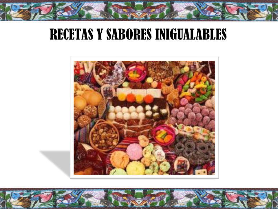 RECETAS Y SABORES INIGUALABLES