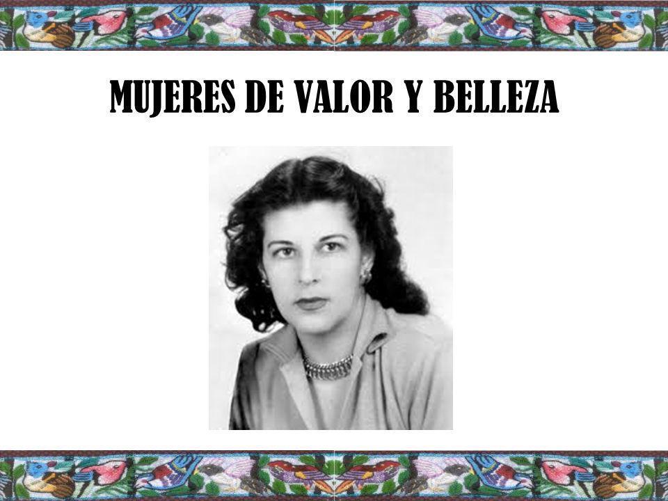 MUJERES DE VALOR Y BELLEZA