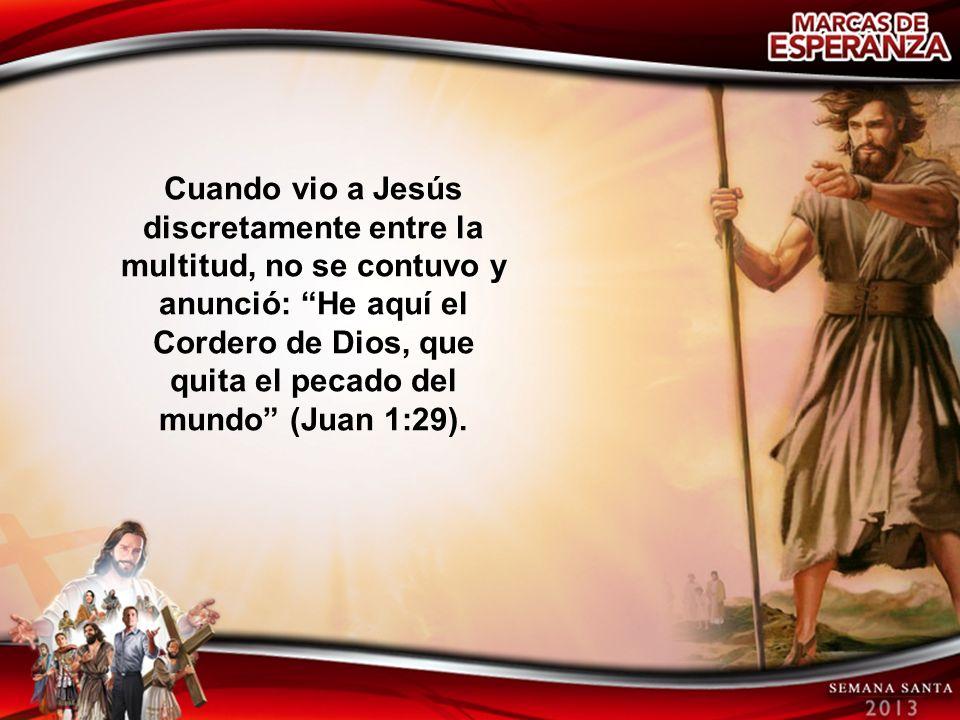 Su misión estaba concluida cuando anunció al Salvador.