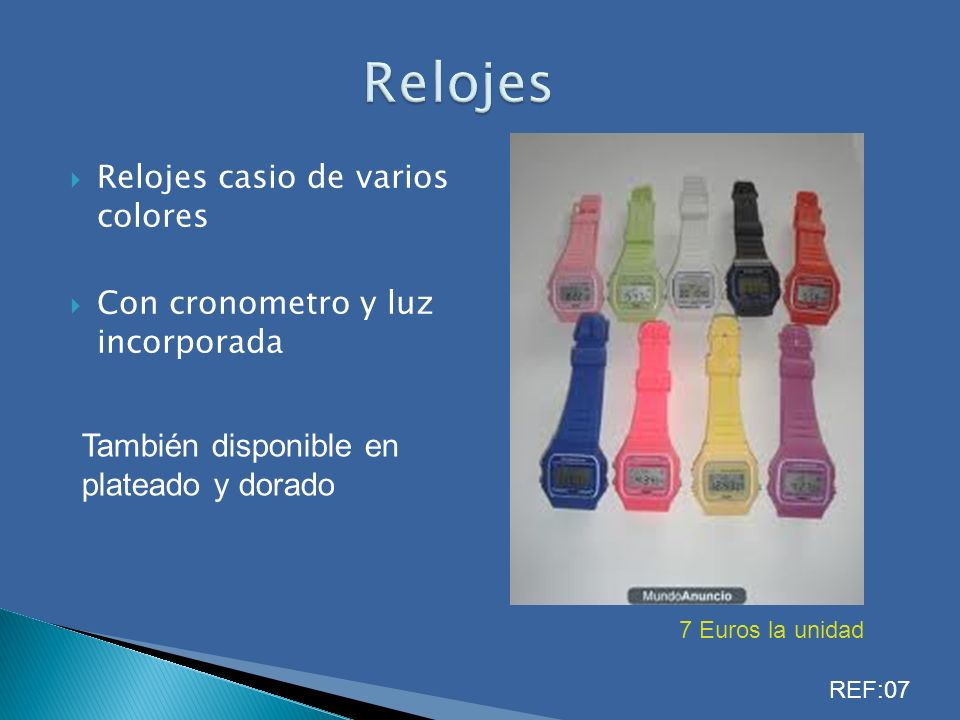 Relojes casio de varios colores Con cronometro y luz incorporada 7 Euros la unidad También disponible en plateado y dorado REF:07