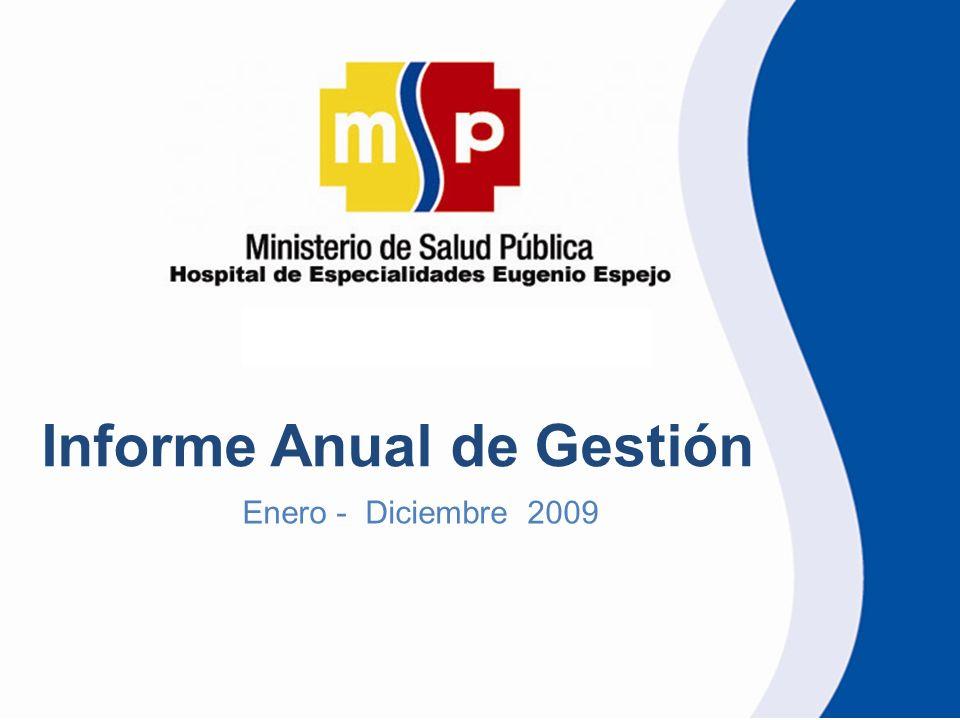 Informe Anual de Gestión Enero - Diciembre 2009