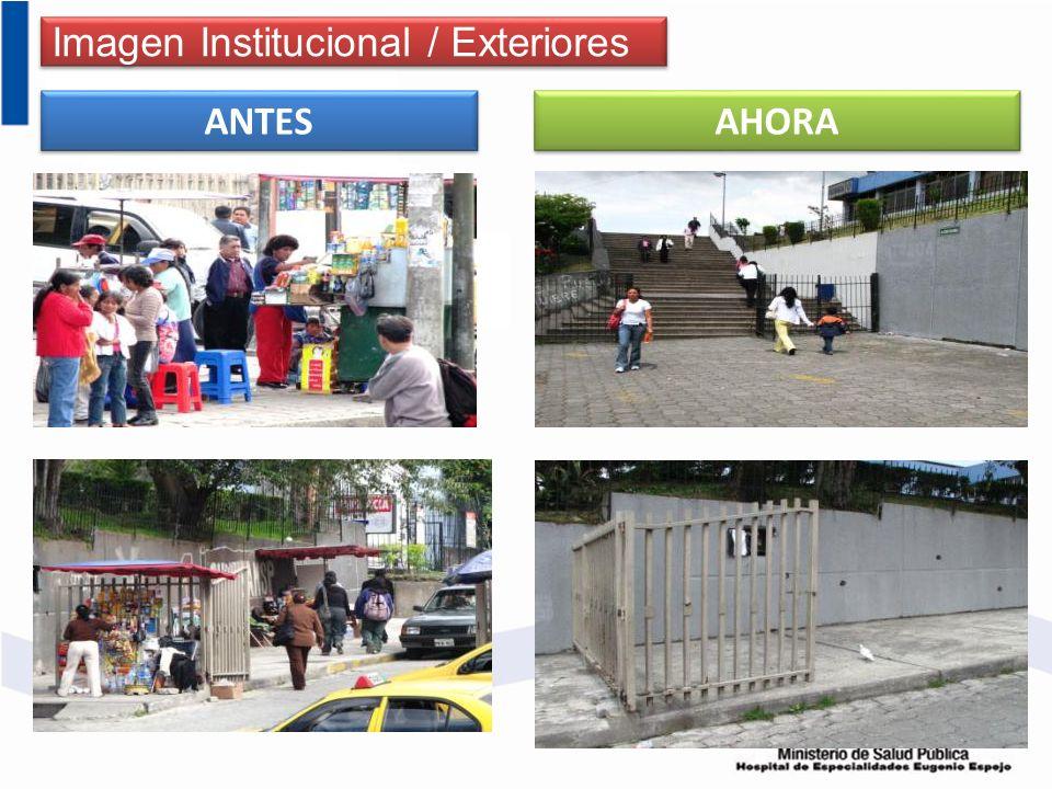 Imagen Institucional / Exteriores ANTES AHORA