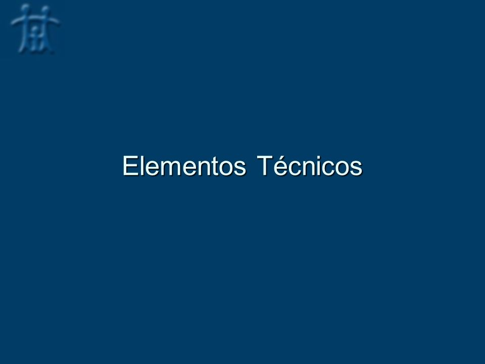 Elementos Técnicos