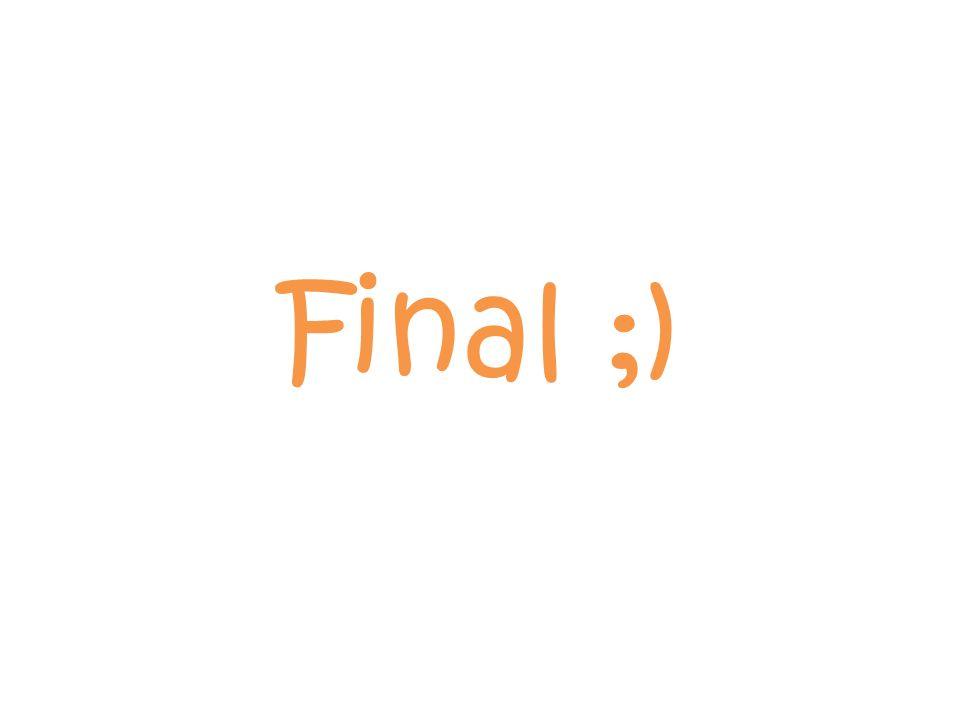 Final ;)