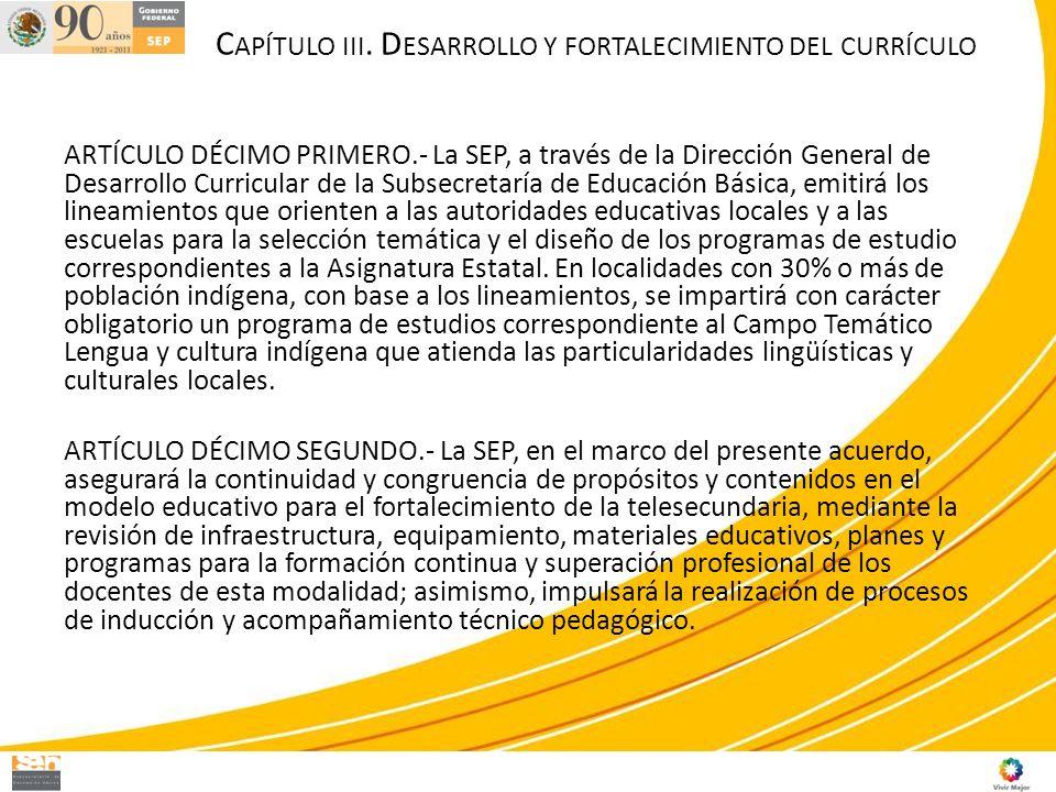 ARTÍCULO DÉCIMO PRIMERO.- La SEP, a través de la Dirección General de Desarrollo Curricular de la Subsecretaría de Educación Básica, emitirá los linea