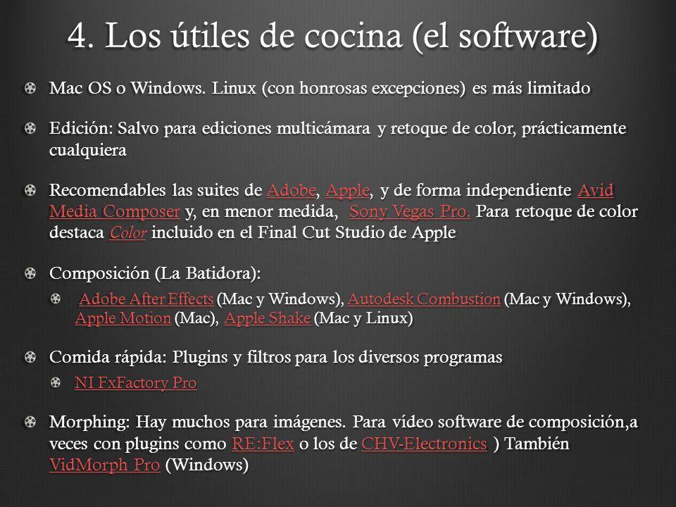 4. Los útiles de cocina (el software) Mac OS o Windows.