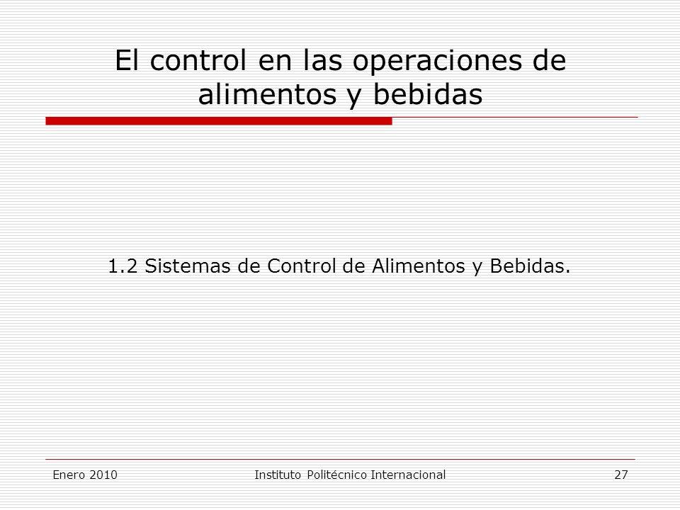 El control en las operaciones de alimentos y bebidas 1.2 Sistemas de Control de Alimentos y Bebidas.