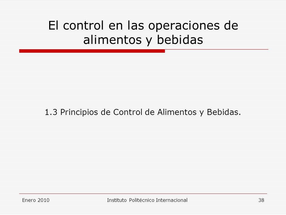 El control en las operaciones de alimentos y bebidas 1.3 Principios de Control de Alimentos y Bebidas.