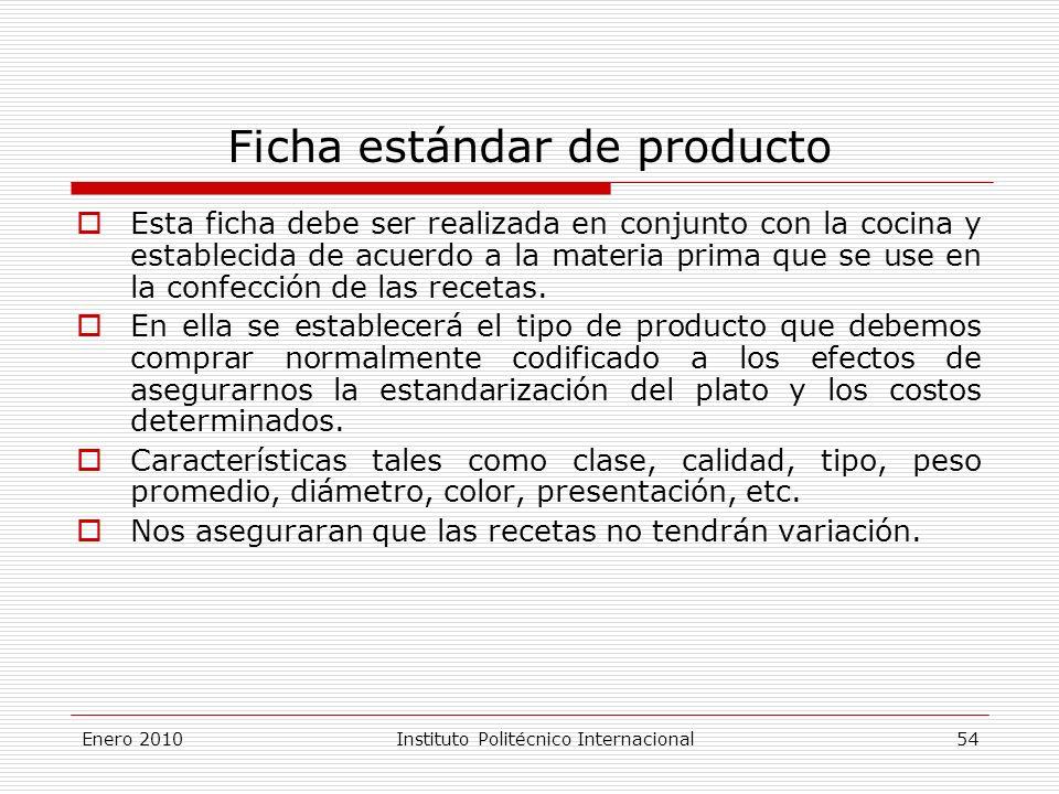 Ficha estándar de producto Esta ficha debe ser realizada en conjunto con la cocina y establecida de acuerdo a la materia prima que se use en la confección de las recetas.