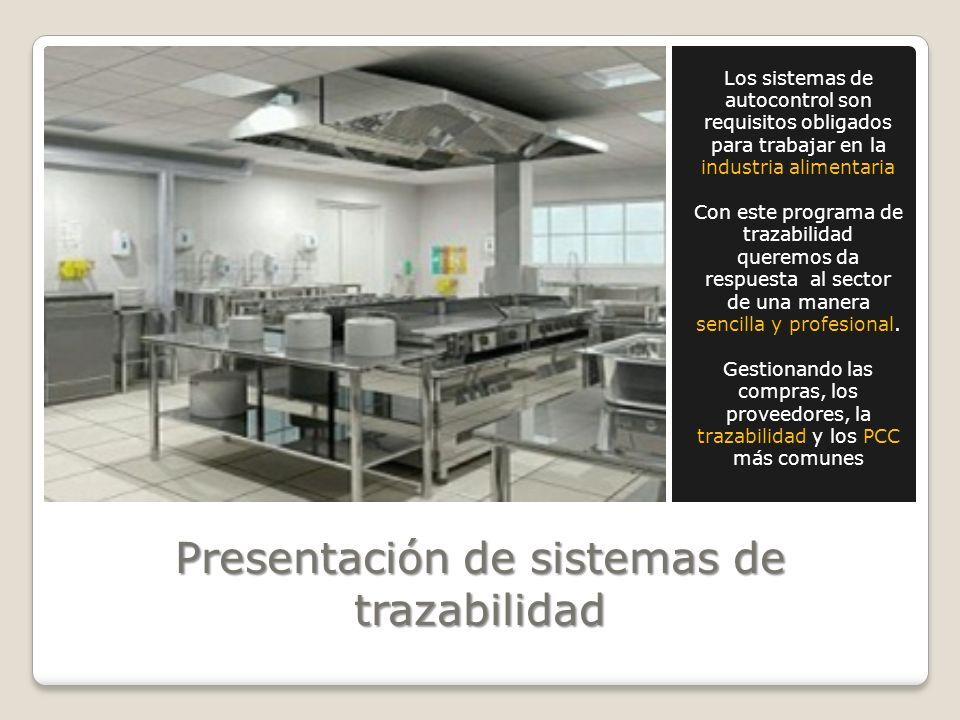 Presentación de sistemas de trazabilidad Los sistemas de autocontrol son requisitos obligados para trabajar en la industria alimentaria Con este progr