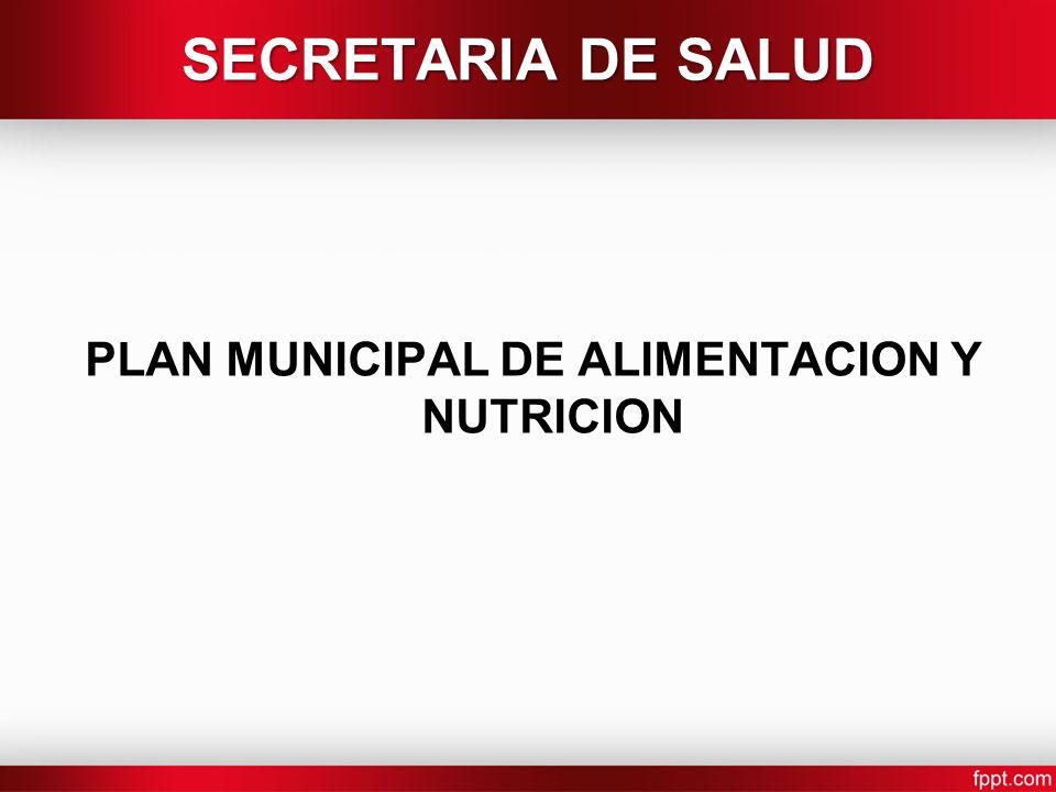 PLAN MUNICIPAL DE ALIMENTACION Y NUTRICION