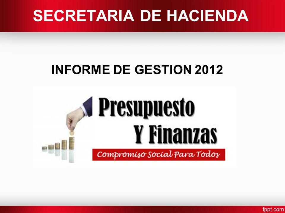 SECRETARIA DE HACIENDA INFORME DE GESTION 2012