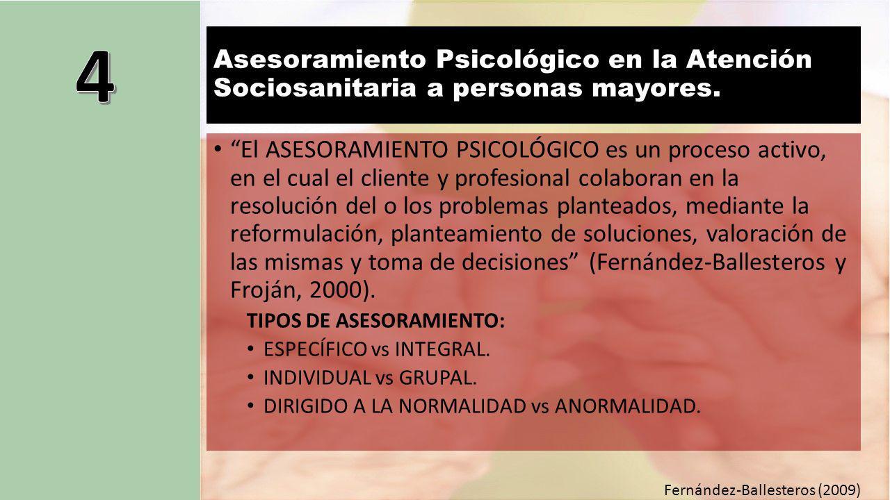 Asesoramiento Psicológico en la Atención Sociosanitaria a personas mayores.