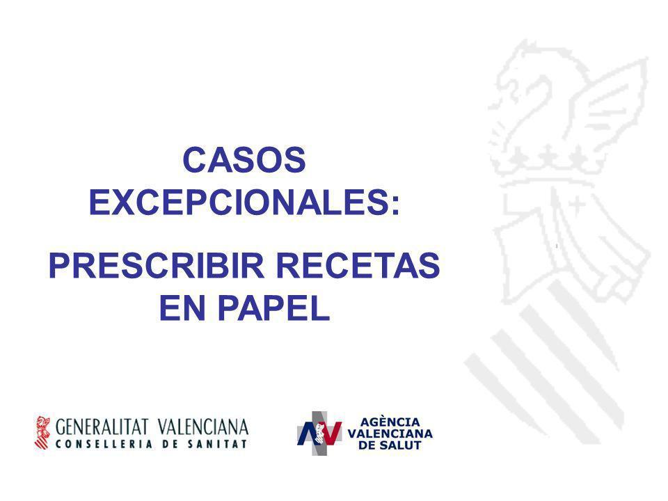 CASOS EXCEPCIONALES: PRESCRIBIR RECETAS EN PAPEL