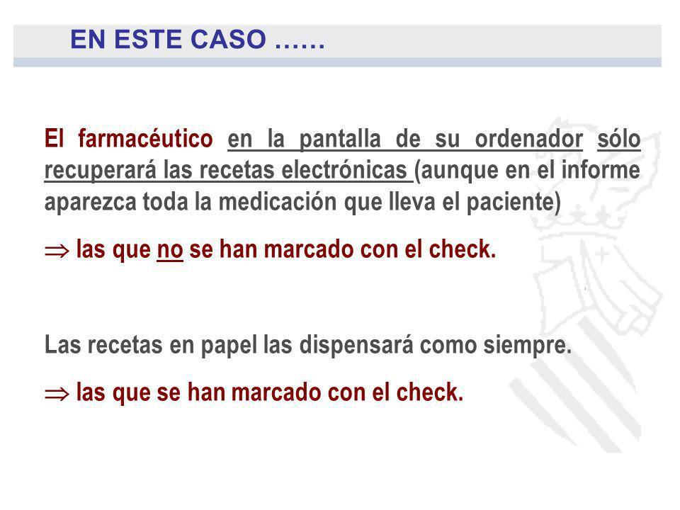 El farmacéutico en la pantalla de su ordenador sólo recuperará las recetas electrónicas (aunque en el informe aparezca toda la medicación que lleva el