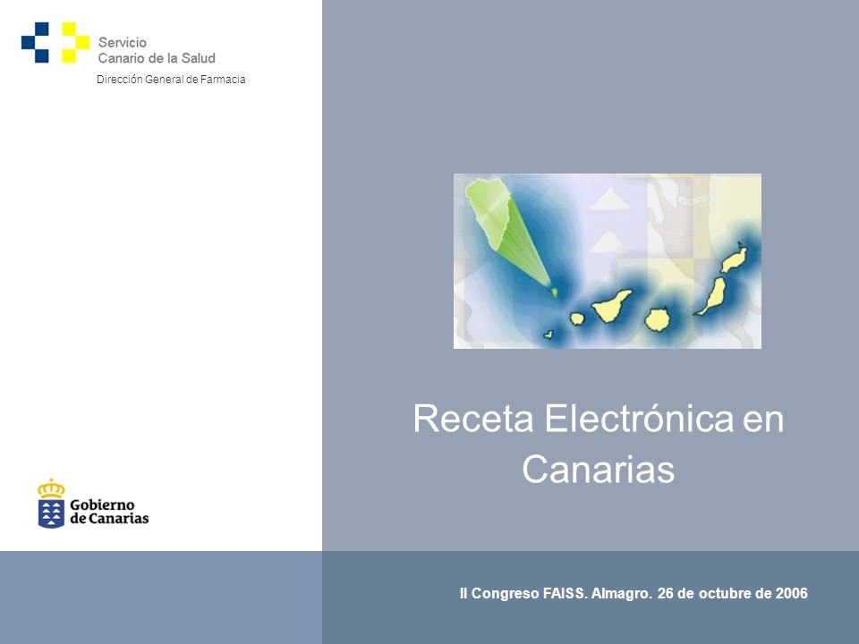 1 Receta Electrónica en Canarias II Congreso FAISS.