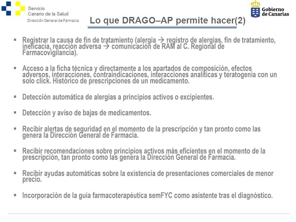 Dirección General de Farmacia Lo que DRAGO–AP permite hacer(2)