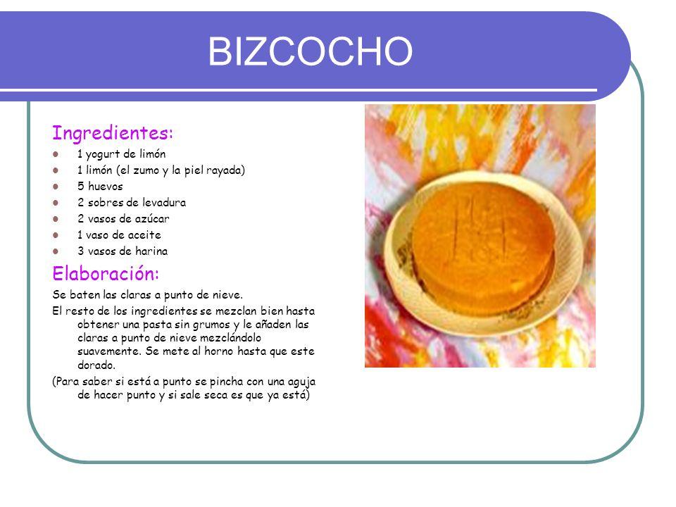 BIZCOCHO Ingredientes: 1 yogurt de limón 1 limón (el zumo y la piel rayada) 5 huevos 2 sobres de levadura 2 vasos de azúcar 1 vaso de aceite 3 vasos d