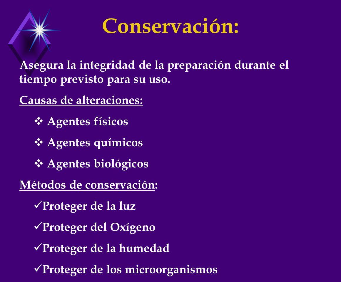Conservación: Asegura la integridad de la preparación durante el tiempo previsto para su uso.