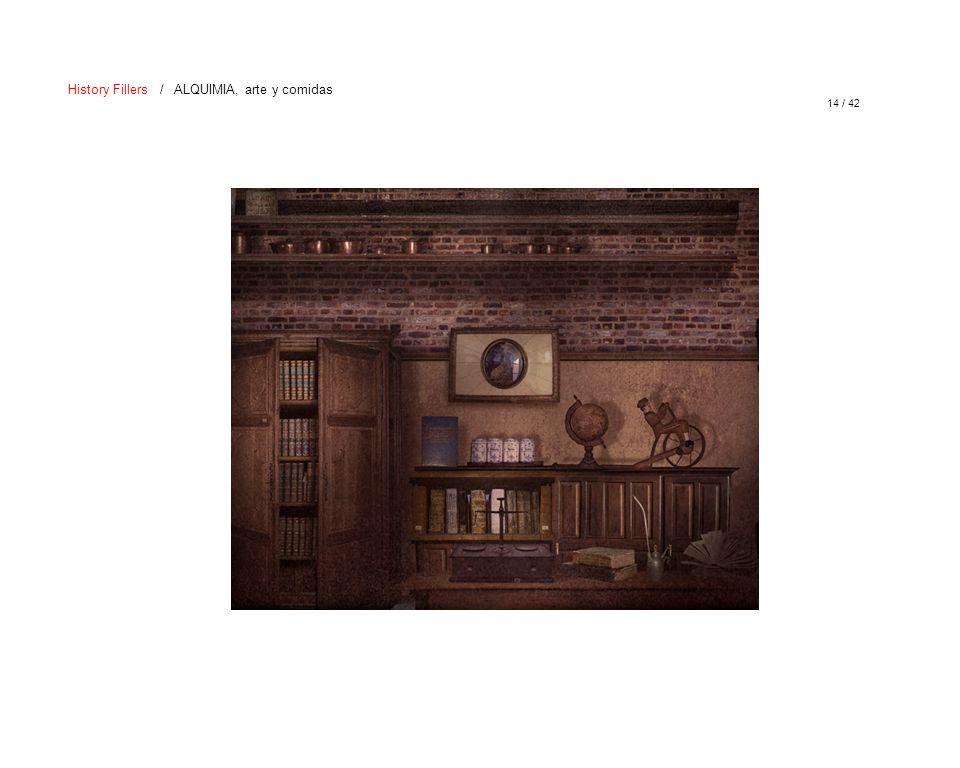 14 / 42 History Fillers / ALQUIMIA, arte y comidas