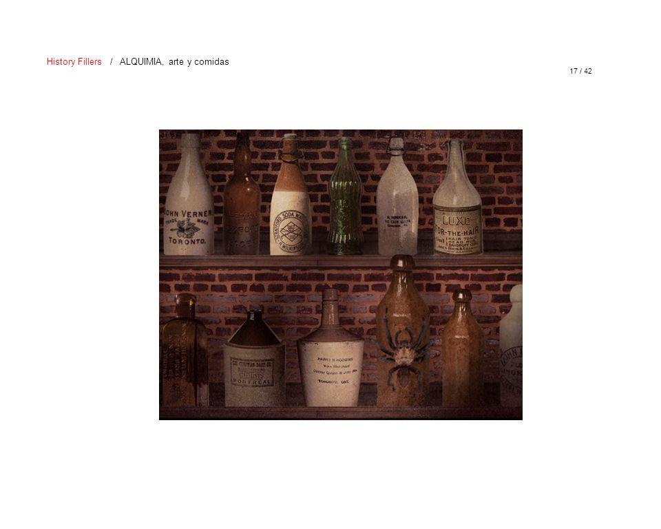 17 / 42 History Fillers / ALQUIMIA, arte y comidas