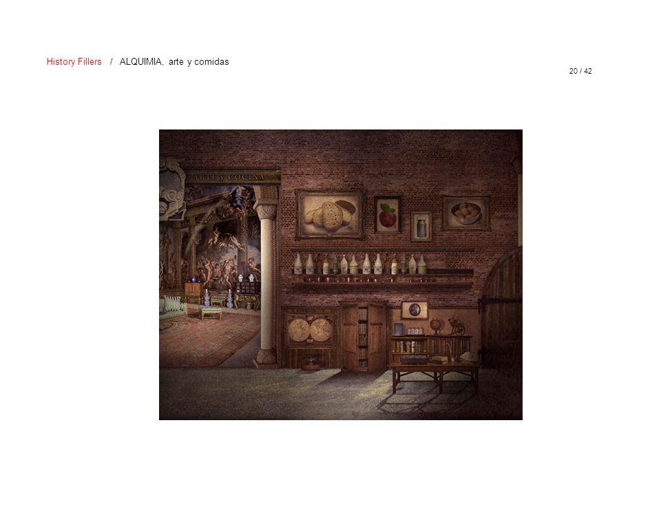 20 / 42 History Fillers / ALQUIMIA, arte y comidas