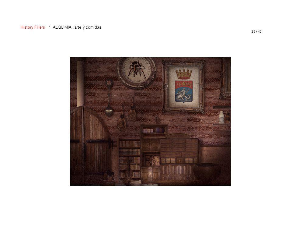 28 / 42 History Fillers / ALQUIMIA, arte y comidas