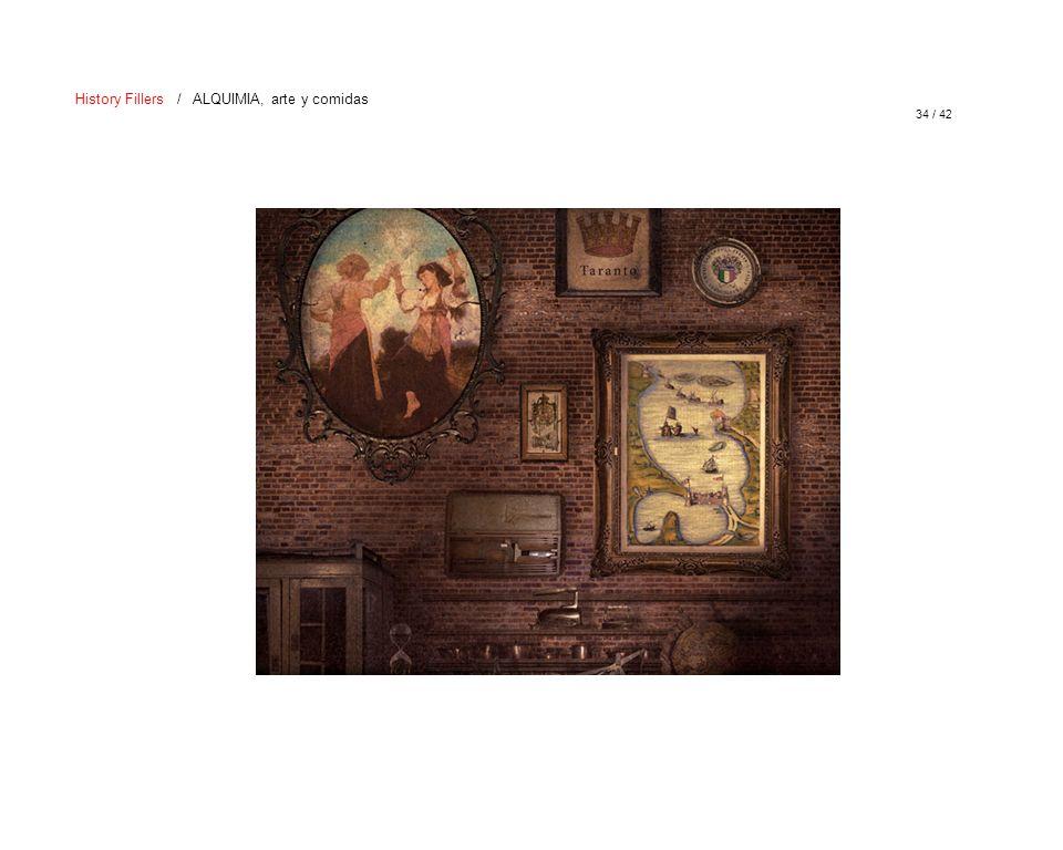 34 / 42 History Fillers / ALQUIMIA, arte y comidas