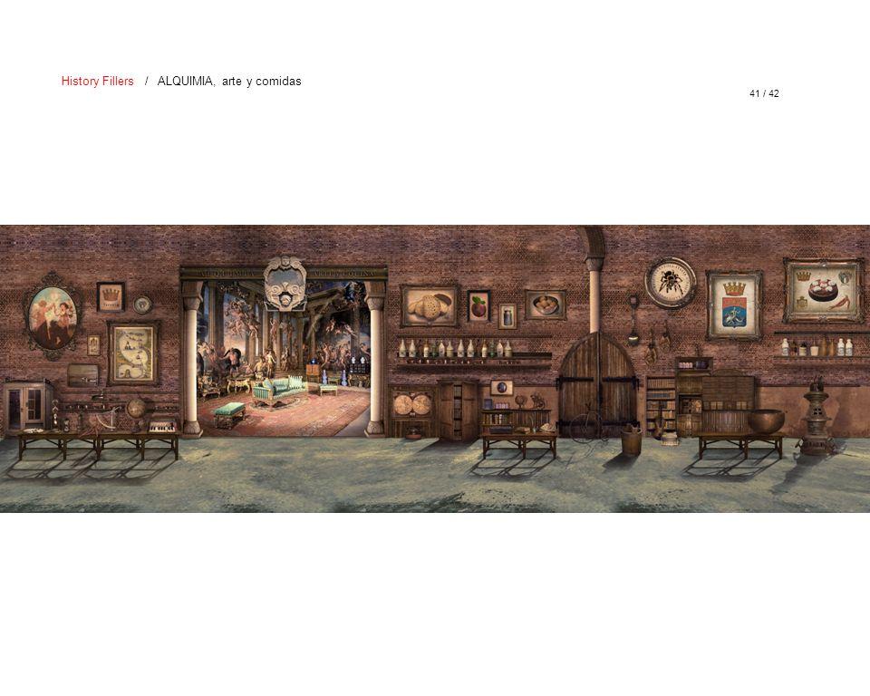 41 / 42 History Fillers / ALQUIMIA, arte y comidas