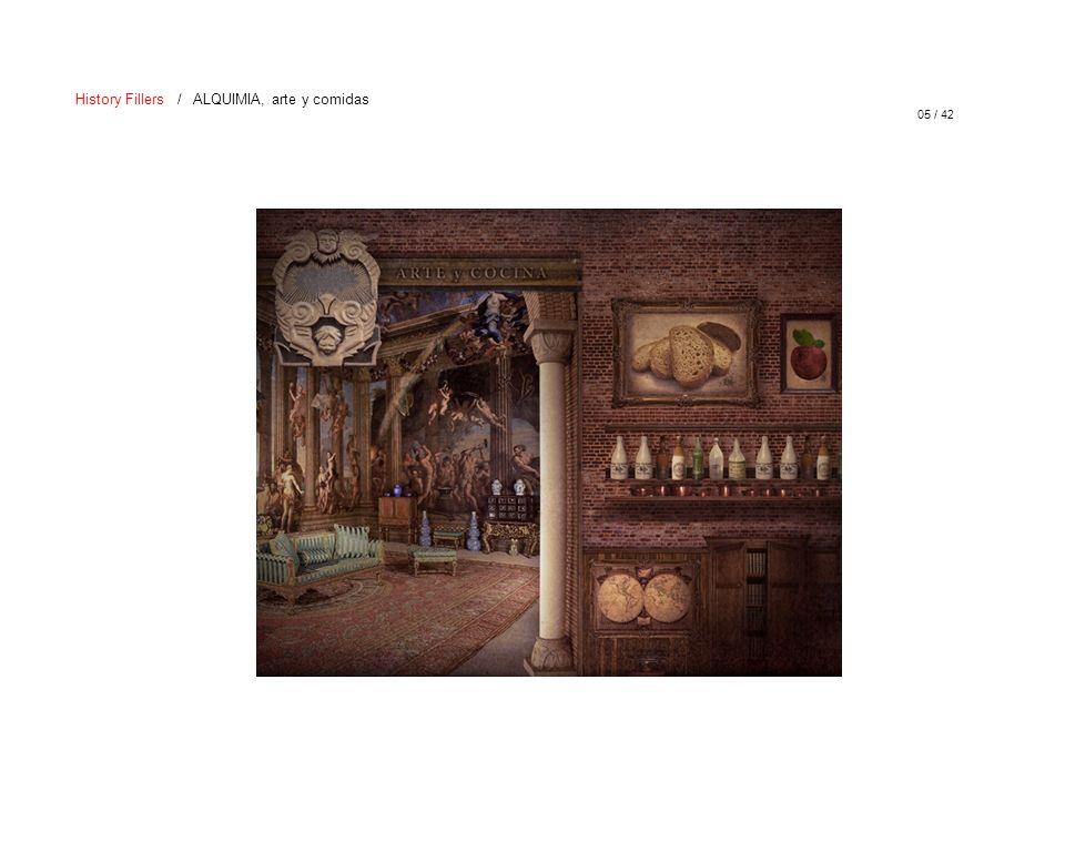 05 / 42 History Fillers / ALQUIMIA, arte y comidas