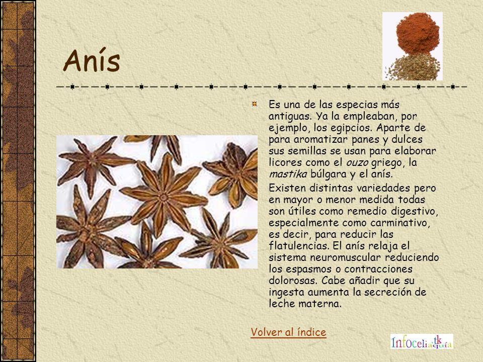 Anís Es una de las especias más antiguas. Ya la empleaban, por ejemplo, los egipcios. Aparte de para aromatizar panes y dulces sus semillas se usan pa