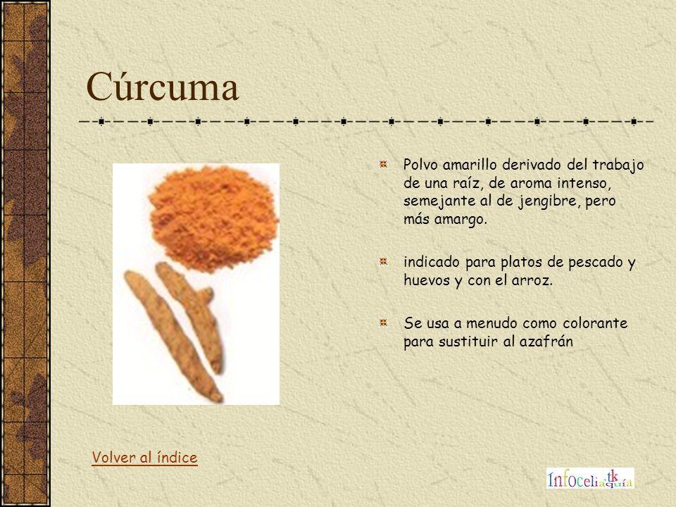 Cúrcuma Polvo amarillo derivado del trabajo de una raíz, de aroma intenso, semejante al de jengibre, pero más amargo. indicado para platos de pescado
