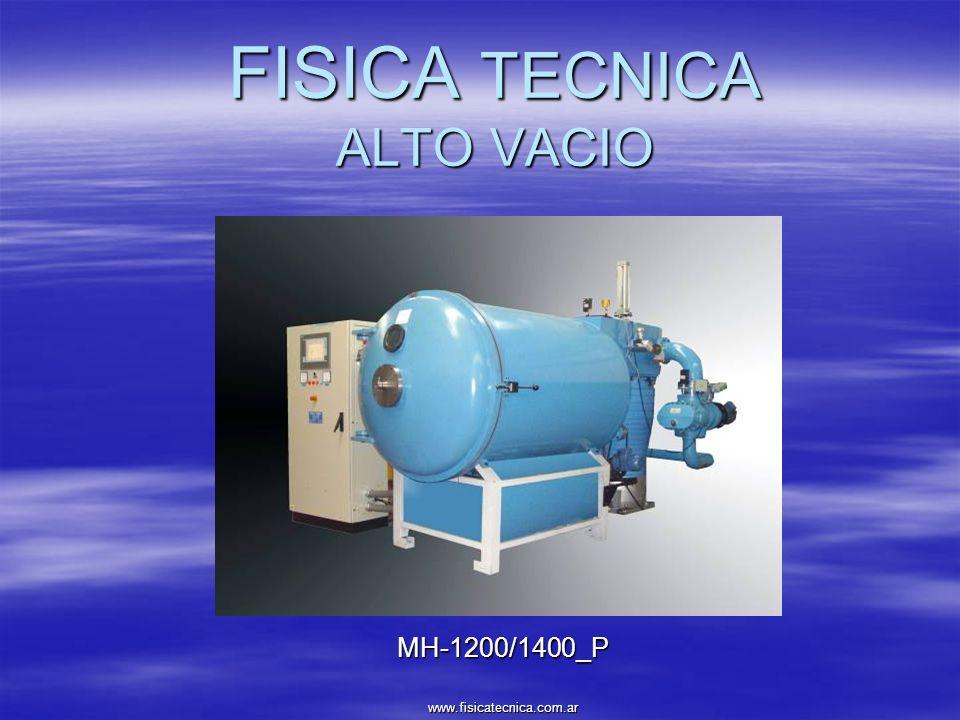FISICA TECNICA ALTO VACIO MH-1200/1400_P www.fisicatecnica.com.ar