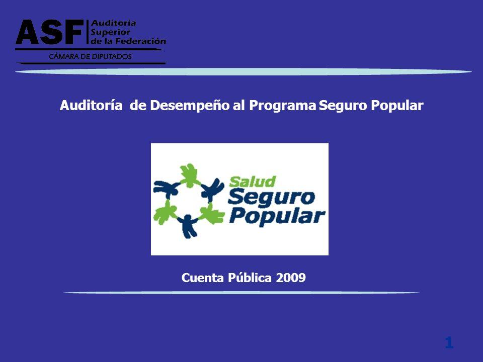 Auditoría de Desempeño al Programa Seguro Popular Cuenta Pública 2009 1