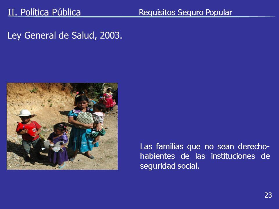 Ley General de Salud, 2003. II.