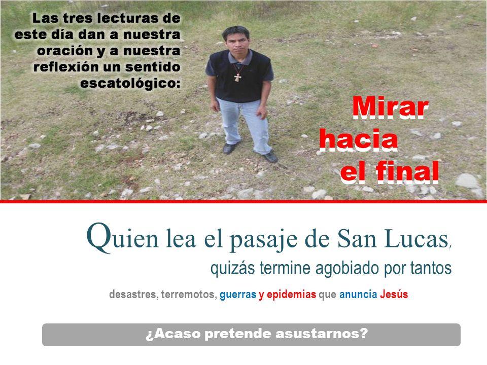 Lucas 21,6
