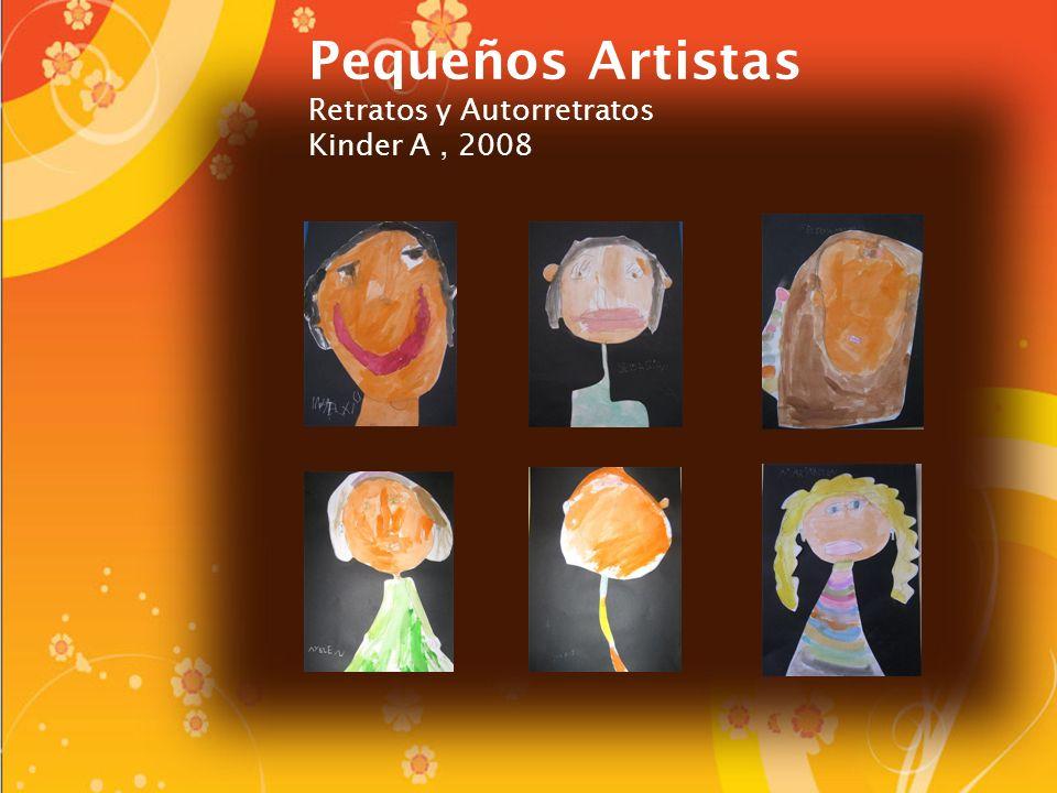 Pequeños Artistas Retratos y Autorretratos Kinder A, 2008