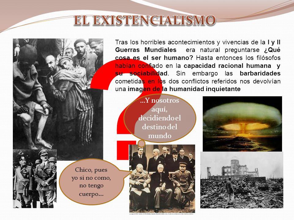 1.Popularidad del término existencialismo. Pero ¿QUÉ ES EL EXISTENCIALISMO.