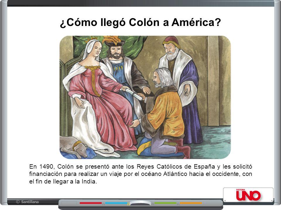En 1490, Colón se presentó ante los Reyes Católicos de España y les solicitó financiación para realizar un viaje por el océano Atlántico hacia el occi