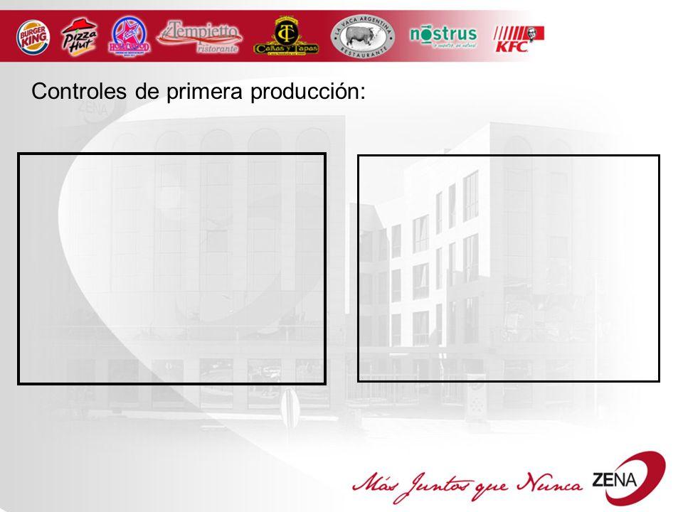 Controles de primera producción: