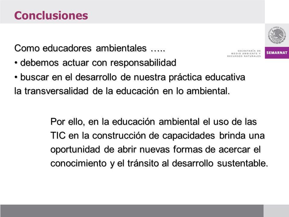 Como educadores ambientales …..