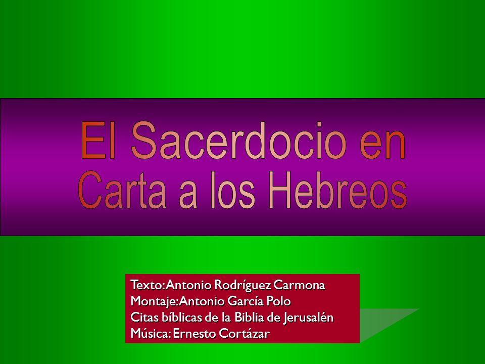 Texto: Antonio Rodríguez Carmona Montaje: Antonio García Polo Citas bíblicas de la Biblia de Jerusalén Música: Ernesto Cortázar