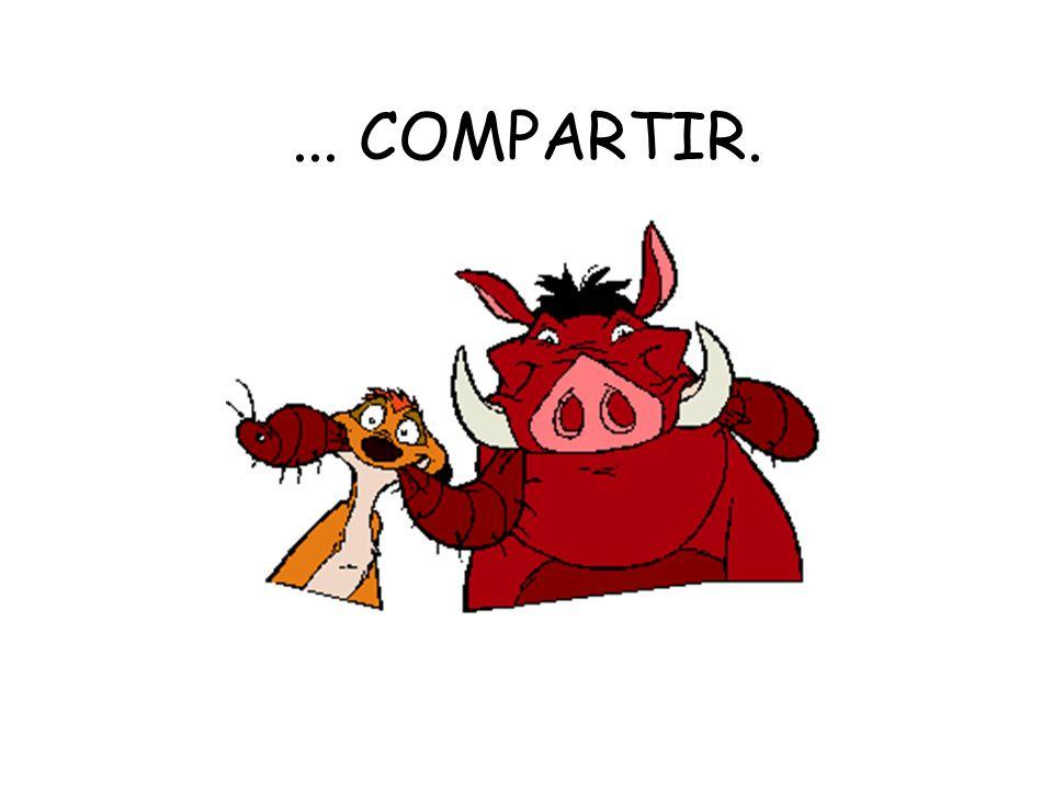 ... COMPARTIR.