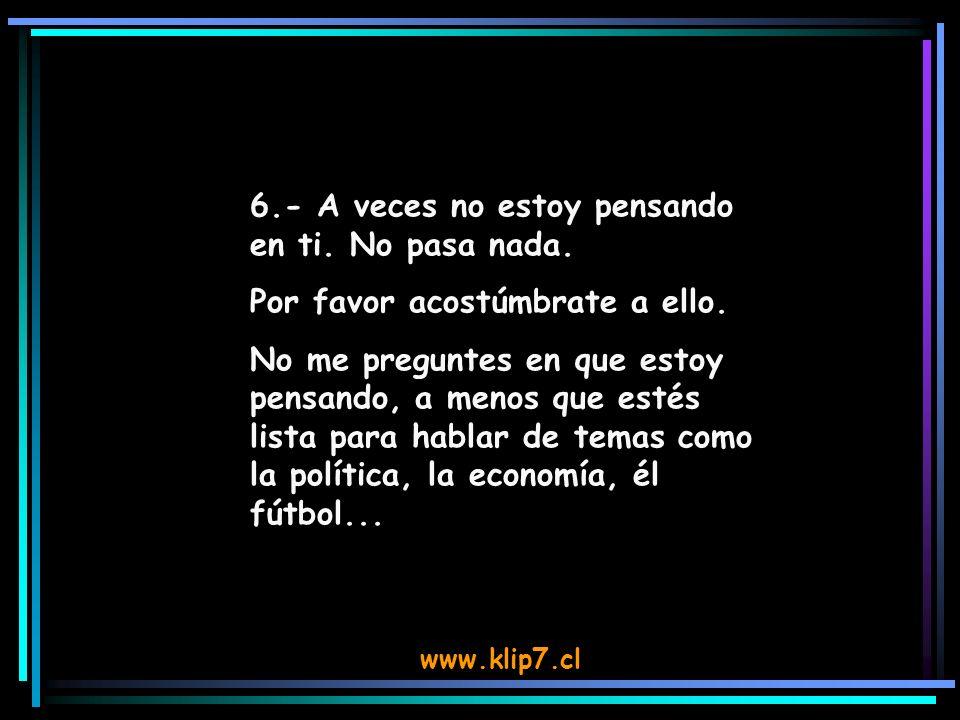 www.klip7.cl 7.- Domingo = Carne asada = Amigos = Siesta y Tele.