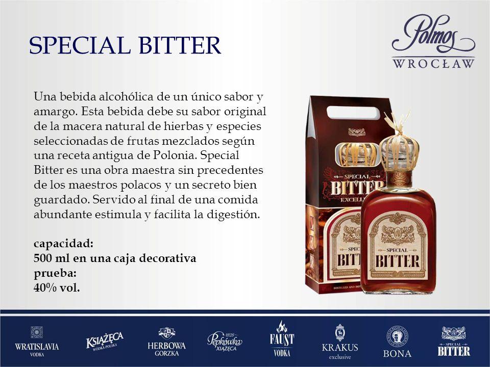 SPECIAL BITTER Una bebida alcohólica de un único sabor y amargo. Esta bebida debe su sabor original de la macera natural de hierbas y especies selecci