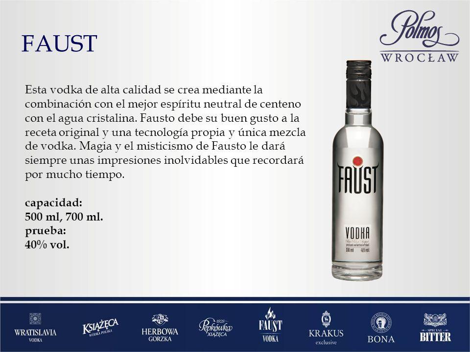 FAUST Esta vodka de alta calidad se crea mediante la combinación con el mejor espíritu neutral de centeno con el agua cristalina. Fausto debe su buen