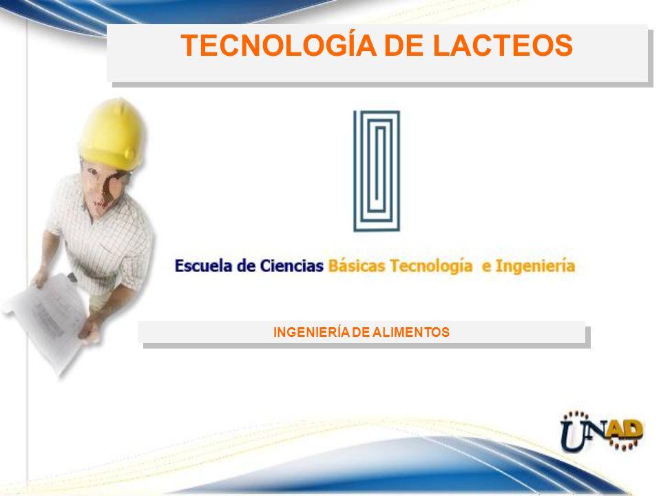 INGENIERÍA DE ALIMENTOS TECNOLOGÍA DE LACTEOS