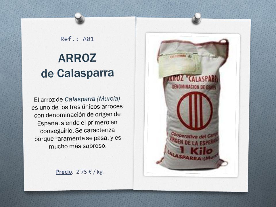 ARROZ de Calasparra El arroz de Calasparra (Murcia) es uno de los tres únicos arroces con denominación de origen de España, siendo el primero en conseguirlo.