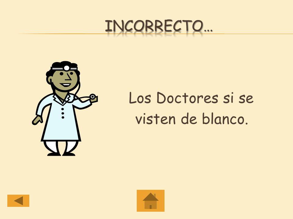 Los Doctores se viste de blanco.