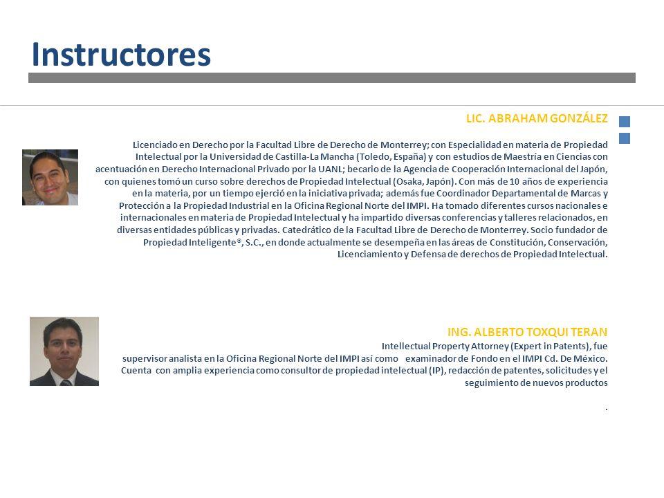 LIC. ABRAHAM GONZÁLEZ Licenciado en Derecho por la Facultad Libre de Derecho de Monterrey; con Especialidad en materia de Propiedad Intelectual por la